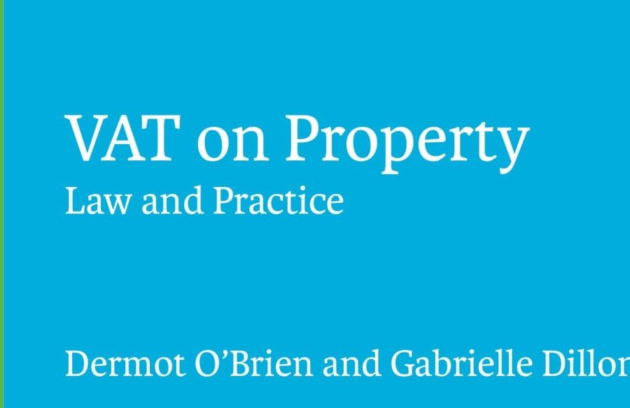 Second Edition of 'VAT on Property: Law and Practice' Published